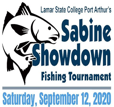 LSCPA Sabine Showdown Fishing Tournament Saturday, September 14, 2019