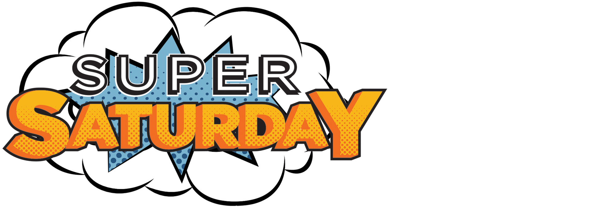 August 25th <br />is Super Saturday!